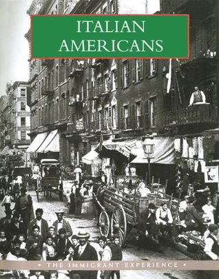 Italian Americans (Immigrant Experience Series)  by  Ben Morreale