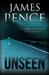 Unseen by James H. Pence