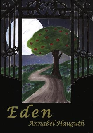 Eden  by  Annabel Hauguth