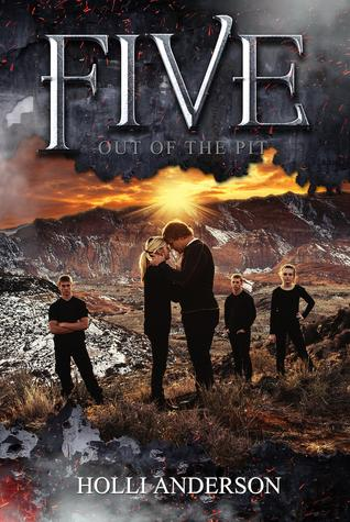 Out of the Pit (Five, #2)