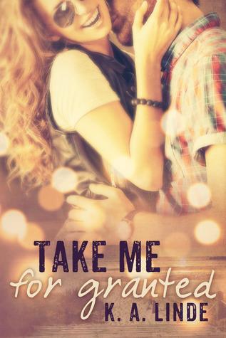 Take Me for Granted (Take Me, #1)