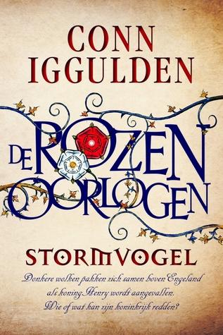 Stormvogel (De Rozen Oorlogen #1) – Conn Iggulden