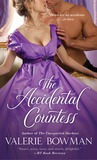 The Accidental Countess by Valerie Bowman