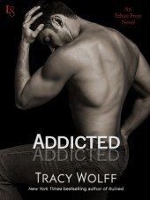 Addicted (Ethan Frost, #2)