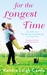 For the Longest Time (Harvest Cove, #1) by Kendra Leigh Castle