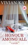 Honour Among All