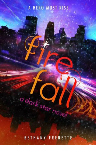 Fire Fall by Bethany Frenette
