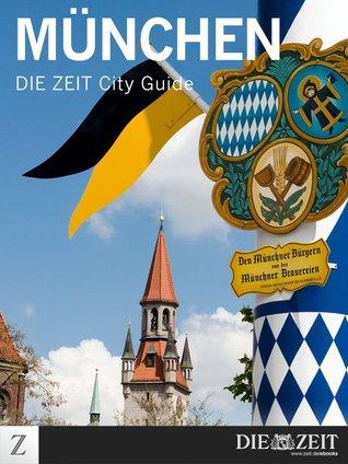 München: DIE ZEIT City Guide DIE ZEIT