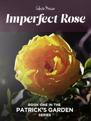 Imperfect Rose (Patrick's Garden)