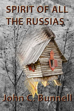 Spirit of All the Russias  by  John C. Bunnell