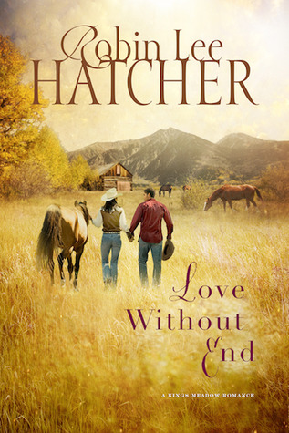 Love Without End (Kings Meadow Romance, #2)