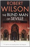 The Blind Man of Seville (Javier Falcon, #1)