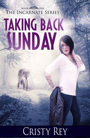 Taking Back Sunday (Incarnate, #1)