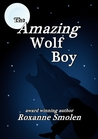 The Amazing Wolf Boy