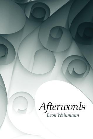 Afterwords by Leon Weinmann