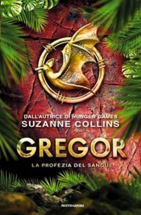 Gregor. La profezia del sangue