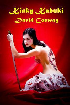 Kinky Kabuki  by  David Conway