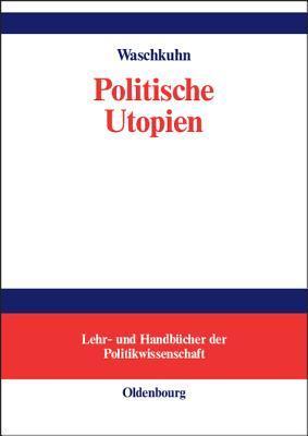 Politische Utopien Arno Waschkuhn