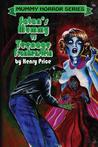 Satan's Mummy Vs Teenage Frankenstein(Mummy Horror # 2)