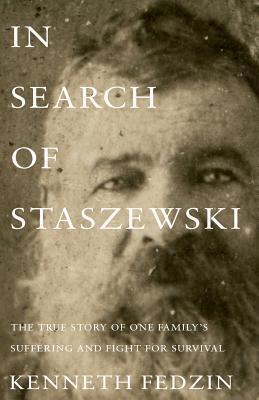 In Search of Staszewski by Kenneth Fedzin