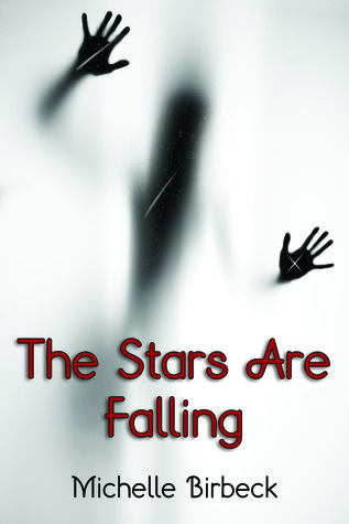 The Stars Are Falling by Michelle Birbeck