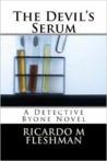 The Devil's Serum (Detective Byone Book 2)