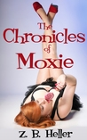 The Chronicles of Moxie