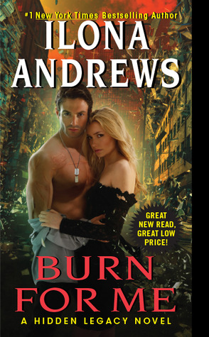 Review: Burn for Me by Ilona Andrews (@jessicadhaluska, @ilona_andrews)