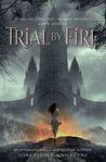 Trial by Fire (The Worldwalker Trilogy #1)