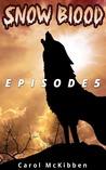 Snow Blood: Episode 5
