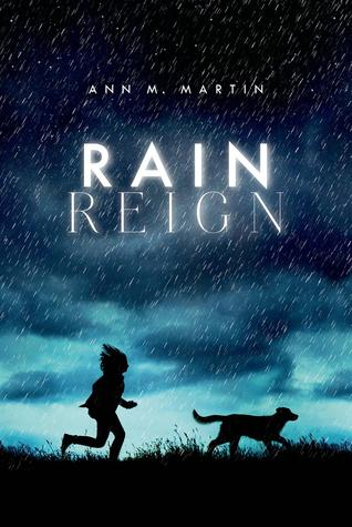 Book Review: Rain Reign by Ann M. Martin