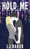 Hold Me (Life After the Outbreak, #3)