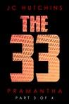 The 33: Pramantha, Part 3 (The 33 #3)