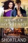 Shape of My Heart (Irish Pride Series, book 3)