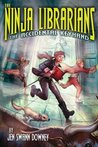 The Ninja Librarians: The Accidental Keyhand (The Ninja Librarians #1)
