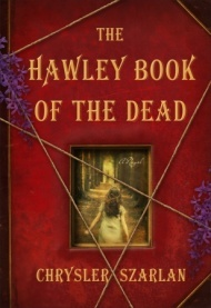 Book Review: Chrysler Szarlan's The Hawley Book of the Dead