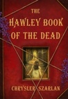 The Hawley Book of the Dead: A Novel