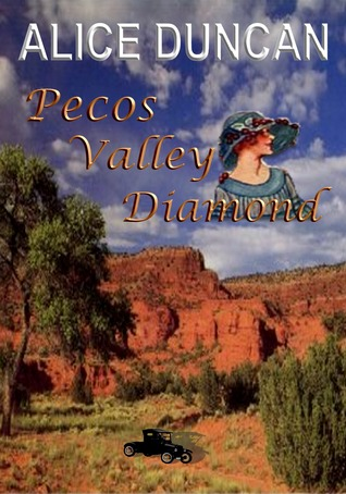 Pecos Valley Diamond by Alice Duncan