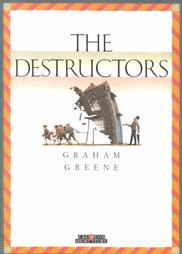 """the fulfilment in violence in the destructors by graham green Discussion of themes and motifs in graham greene's the destructors  of """"the  destructors"""" is that the story is a simple chronicle of senseless violence and."""