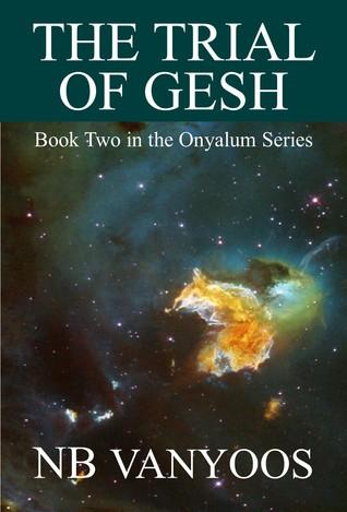The Trial Of Gesh Nb Vanyoos