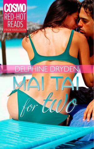 Mai Tai For Two (Tropical Trysts, #1)