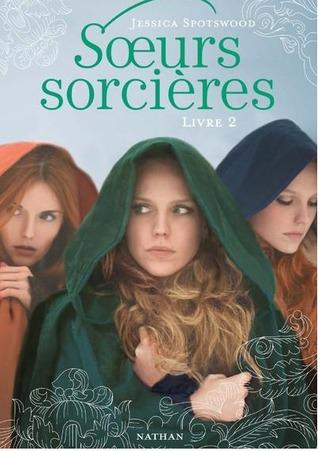 Sœurs sorcières (Sœurs sorcières, #2)