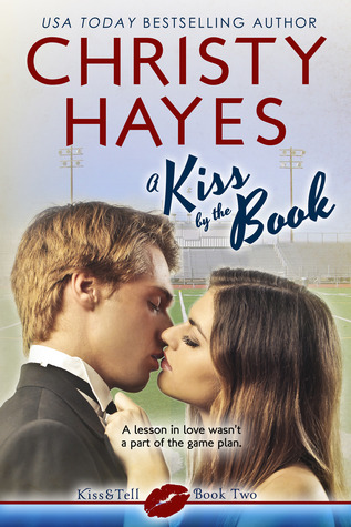 A Kiss by the Book (Kiss & Tell, Book 2)