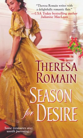 Season for Desire by Theresa Romain
