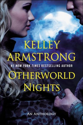 Review: Otherworld Nights by Kelley Armstrong