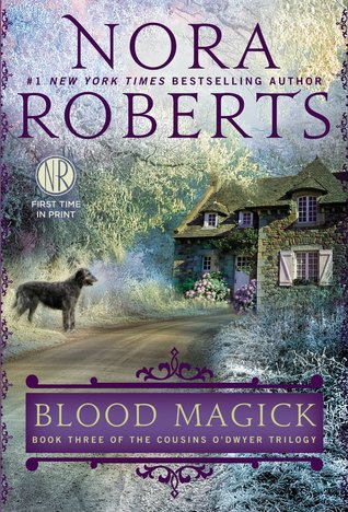 Book Review: Nora Roberts' Blood Magick
