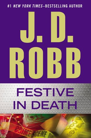 Book Review: Festive in Death by J.D. Robb