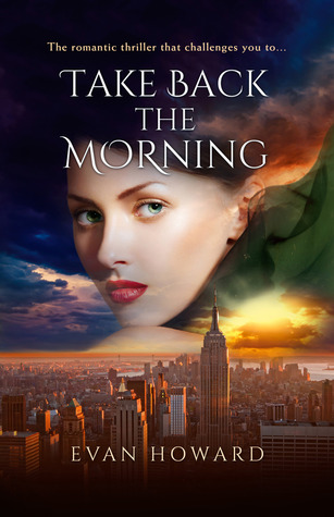 Take Back the Morning by Evan Howard