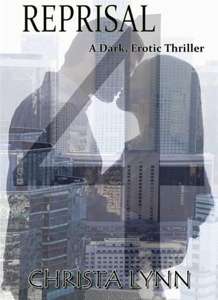 Reprisal - A Dark, Erotic Thriller