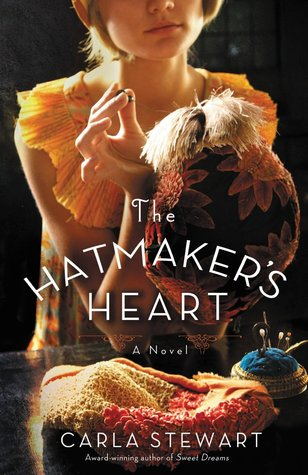The Hatmaker's Heart: A Novel